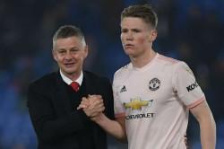 Scott Mctominay Ole Gunnar Solskjaer Right Manager Manchester United