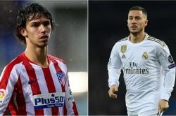 Eden Hazard Antoine Griezmann Joao Felix Top Transfer Spend 2019 Fifa Report