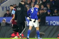 Leicester West Ham 4 1 Jamie Vardy Injury Premier League