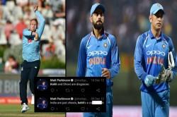 England Leg Spinner Matt Parkinson Gets Trolled For Insulting Virat Kohli And Ms Dhoni On Twitter