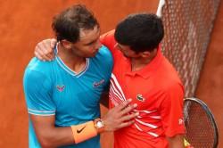 Novak Djokovic Relishing Rafael Nadal French Open Final