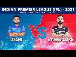 Ipl 2021 Dc Vs Rcb Match 22 Toss Playing Xi Delhi Capitals Win Toss Elect To Field