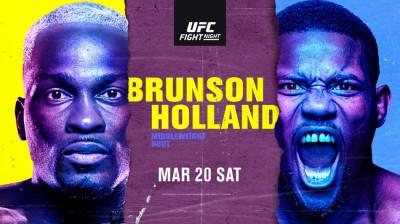 Watch UFC Fight Night: Brunson vs. Holland 3/20/21