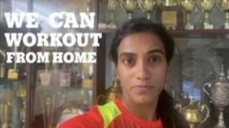 Sindhu urges to work out from home