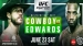 UFC Fight Night 132: Cowboy vs. Edwards fight card and TV schedule
